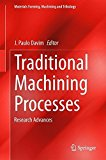 Portada de TRADITIONAL MACHINING PROCESSES: RESEARCH ADVANCES (MATERIALS FORMING, MACHINING AND TRIBOLOGY) (2014-11-01)