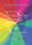 Portada de THE THREE SISTERS OF THE TAO: ESSENTIAL CONVERSATIONS WITH CHINESE MEDICINE, I CHING, AND FENG SHUI BY COLLINS, TERAH KATHRYN (2010) PAPERBACK