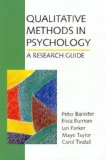 Portada de QUALITATIVE METHODS IN PSYCHOLOGY: A RESEARCH GUIDE BY PETER BANISTER (1-OCT-1997) PAPERBACK