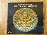 Portada de IN THE PRESENCE OF THE DRAGON THRONE BY VOLLMER, JOHN E. (1977) PAPERBACK