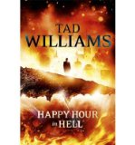 Portada de [(HAPPY HOUR IN HELL)] [AUTHOR: TAD WILLIAMS] PUBLISHED ON (SEPTEMBER, 2013)