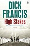 Portada de HIGH STAKES (FRANCIS THRILLER) BY DICK FRANCIS (2014-09-11)