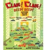 Portada de [( CLANG! CLANG! BEEP! BEEP!: LISTEN TO THE CITY )] [BY: ROBERT BURLEIGH] [JUN-2009]