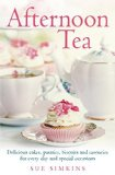Portada de AFTERNOON TEA: DELICIOUS CAKES, PASTRIES, BISCUITS AND SAVOURIES FOR EVERY DAY AND SPECIAL OCCASIONS BY SUE SIMKINS (3-JUL-2014) PAPERBACK