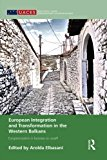 Portada de EUROPEAN INTEGRATION AND TRANSFORMATION IN THE WESTERN BALKANS: EUROPEANIZATION OR BUSINESS AS USUAL? (ROUTLEDGE / UACES CONTEMPORARY EUROPEAN STUDIES) (2014-09-13)