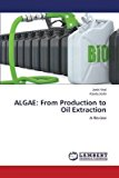 Portada de [(ALGAE : FROM PRODUCTION TO OIL EXTRACTION)] [BY (AUTHOR) VIRAL JOSHI ] PUBLISHED ON (JANUARY, 2015)