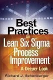 Portada de BEST PRACTICES IN LEAN SIX SIGMA PROCESS IMPROVEMENT BY SCHONBERGER, RICHARD J. (2007) HARDCOVER