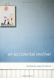 Portada de AN ACCIDENTAL MOTHER BY KINDRED, KATHERINE ANNE (2011) HARDCOVER