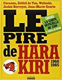 Portada de LE PIRE DE HARA KIRI FL BY CAVANNA (7-DEC-2011) PAPERBACK