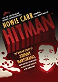 Portada de HITMAN: THE UNTOLD STORY OF JOHNNY MARTORANO, WHITEY BULGER'S ENFORCER AND THE MOST FEARED GANGSTER IN THE UNDERWORLD BY HOWIE CARR (2011-04-26)