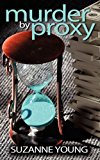 Portada de MURDER BY PROXY BY SUZANNE YOUNG (2011-02-01)