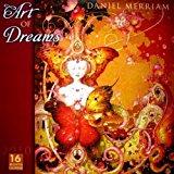 Portada de ART OF DREAMS BY DANIEL MERRIAM 2010 WALL CALENDAR (CALENDAR) BY DANIEL MERRIAM (2009-07-25)