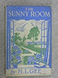 Portada de THE SUNNY ROOM - HOW PENELOPE CAME INTO IT, WHAT SHE DID THERE AND THE MANNER OF HER LEAVING IT