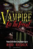 Portada de THE OLDEST LIVING VAMPIRE ON THE PROWL BY ROD REDUX (APRIL 09,2011)