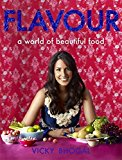 Portada de FLAVOUR: A WORLD OF BEAUTIFUL FOOD BY VICKY BHOGAL (2009-04-16)
