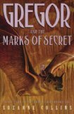 Portada de (GREGOR AND THE MARKS OF SECRET) BY COLLINS, SUZANNE (AUTHOR) HARDCOVER ON (05 , 2006)