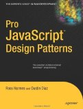 Portada de PRO JAVASCRIPT DESIGN PATTERNS: THE ESSENTIALS OF OBJECT-ORIENTED JAVASCRIPT PROGRAMMING BY DIAZ, DUSTIN, HARMES, ROSS (2007) PAPERBACK
