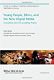 Portada de YOUNG PEOPLE, ETHICS, AND THE NEW DIGITAL MEDIA (THE JOHN D. AND CATHERINE T. MACARTHUR FOUNDATION REPORTS ON DIGITAL MEDIA AND LEARNING) BY C JAMES (2009-11-06)