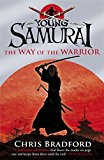 Portada de YOUNG SAMURAI THE WAY OF THE WARRIOR BY CHRIS BRADFORD (2008-08-26)