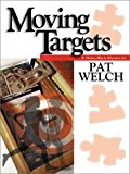 Portada de MOVING TARGETS BY PAT WELCH (2001-01-01)