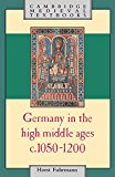Portada de GERMANY IN THE HIGH MIDDLE AGES: C.1050-1200 (CAMBRIDGE MEDIEVAL TEXTBOOKS) BY HORST FUHRMANN (9-OCT-1986) PAPERBACK