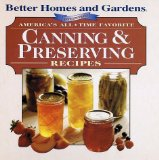 Portada de AMERICA'S ALL-TIME FAVORITES CANNING & PRESERVING RECIPES (BETTER HOMES & GARDENS) BY BETTER HOMES AND GARDENS (1999) SPIRAL-BOUND