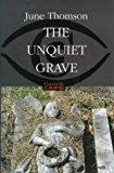 Portada de THE UNQUIET GRAVE (CONSTABLE CRIME) BY MS JUNE THOMSON (2000-11-16)
