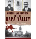 Portada de [(MURDER & MAYHEM IN THE NAPA VALLEY)] [AUTHOR: TODD L SHULMAN] PUBLISHED ON (AUGUST, 2012)