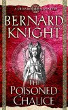 Portada de THE POISONED CHALICE (CROWNER JOHN MYSTERY) BY BERNARD KNIGHT (5-APR-2004) PAPERBACK