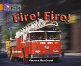 Portada de COLLINS BIG CAT - FIRE! FIRE!: BAND 06/ORANGE BY HASELHURST, MAUREEN PUBLISHED BY COLLINS EDUCATIONAL (2005)