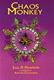 Portada de CHAOS MONKEY BY JAQ D. HAWKINS (2003-01-02)