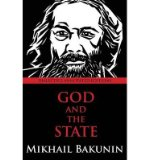 Portada de [(GOD AND THE STATE)] [AUTHOR: MIKHAIL ALEKSANDROVICH BAKUNIN] PUBLISHED ON (MARCH, 2013)
