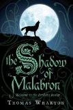 Portada de THE SHADOW OF MALABRON: WELCOME TO THE PERILOUS REALM BY WHARTON, THOMAS (2010) PAPERBACK