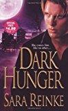 Portada de DARK HUNGER BY SARA REINKE (1-OCT-2008) MASS MARKET PAPERBACK