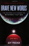 Portada de BRAVE NEW WORDS: THE OXFORD DICTIONARY OF SCIENCE FICTION REPRINT EDITION BY PRUCHER, JEFF PUBLISHED BY OUP USA (2009)