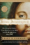 Portada de JESUS INTERRUPTED: REVEALING THE HIDDEN CONTRADICTIONS IN THE BIBLE (AND WHY WE DON'T KNOW ABOUT THEM) BY BART D. EHRMAN [01 MARCH 2010]