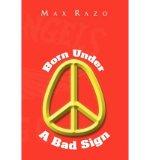 Portada de [(BORN UNDER A BAD SIGN * * )] [AUTHOR: MAX RAZO] [SEP-2009]