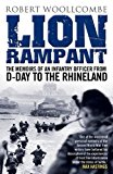 Portada de LION RAMPANT: THE MEMOIRS OF AN INFANTRY OFFICER FROM D-DAY TO THE RHINELAND BY ROBERT WOOLLCOMBE (2014-11-12)