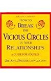 Portada de HOW TO BREAK THE VICIOUS CIRCLES IN YOUR RELATIONSHIPS: A GUIDE FOR COUPLES (HEALING COMPANION) BY DEE ANNA PARRISH (1993-06-06)