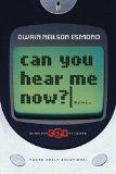 Portada de CAN YOU HEAR ME NOW? YOUNG ADULT DEVOTIONAL BY DWAIN NEILSON ESMOND (2004-08-17)