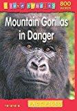 Portada de I LOVE READING FACT FILES 800 WORDS: MOUNTAIN GORILLAS IN DANGER BY HELEN ORME (21-AUG-2008) PAPERBACK