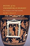 Portada de [(MYTHS OF THE UNDERWORLD JOURNEY : PLATO, ARISTOPHANES, AND THE 'ORPHIC' GOLD TABLETS)] [BY (AUTHOR) RADCLIFFE G. EDMONDS] PUBLISHED ON (SEPTEMBER, 2012)