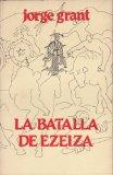 Portada de LA BATALLA DE EZEIZA