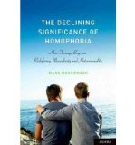 Portada de [(THE DECLINING SIGNIFICANCE OF HOMOPHOBIA: HOW TEENAGE BOYS ARE REDEFINING MASCULINITY AND HETEROSEXUALITY)] [AUTHOR: MARK MCCORMACK] PUBLISHED ON (APRIL, 2012)