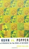 Portada de KUHN VS. POPPER: THE STRUGGLE FOR THE SOUL OF SCIENCE (REVOLUTIONS IN SCIENCE) BY STEVE FULLER (2004-12-14)