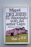 Portada de EL DISPUTADO VOTO DEL SEÑOR CAYO / MIGUEL DELIBES