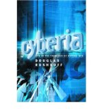 Portada de [(CYBERIA: LIFE IN THE TRENCHES OF HYPERSPACE * *)] [BY: DOUGLAS RUSHKOFF]