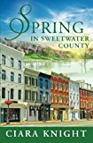 Portada de SPRING IN SWEETWATER COUNTY (VOLUME 2) BY CIARA KNIGHT (2014-04-30)