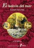 Portada de EL HALCÓN DEL MAR (BIBLIOTECA DE LA AVENTURA) DE SABATINI, RAFAEL (2009) TAPA DURA