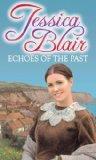 Portada de ECHOES OF THE PAST BY BLAIR, JESSICA (2011) PAPERBACK